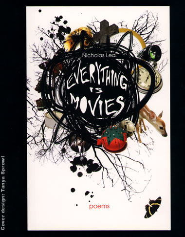 Everything is Movies by Nicholas Lea