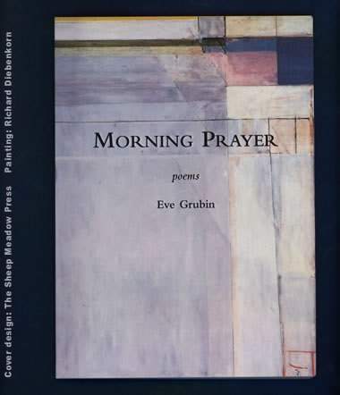 Morning Prayer by Eve Grubin