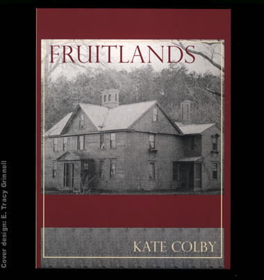 Fruitlands by Kate Colby
