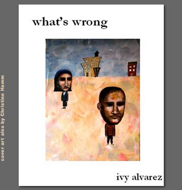 what's wrong   by Ivy Alvarez