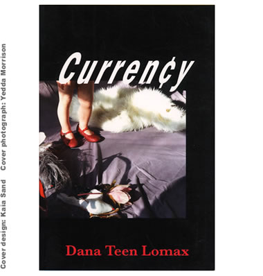 Currency by Dana Teen Lomax