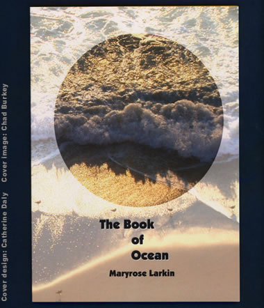 The Book of Ocean by Maryrose Larkin